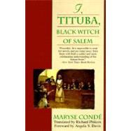 I, Tituba : Black Witch of Salem by CONDE, MARYSE, 9780345384201