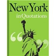 New York in Quotations by Mitchell, Jaqueline, 9781851244201