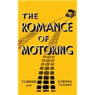 The Fast Set: Classic Motor Books; the Romance of Motoring by Bridges, T. C.; Hessell-tiltman, H., 9781445644202
