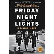 Friday Night Lights by Bissinger, H. G., 9780306824203
