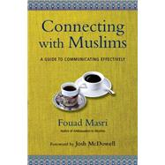 Connecting With Muslims by Masri, Fouad; McDowell, Josh, 9780830844203