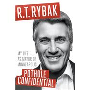 Pothole Confidential by Rybak, R. T., 9781517904203