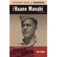 Haane Manahi: War in Tunisia by Moon, Paul, 9781869694203