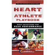 Heart of an Athlete Playbook Daily Devotions for Peak Performance by Unknown, 9780830764204