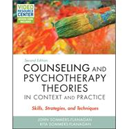 Counseling and Psychotherapy Theories in Context and Practice, 2/e by Sommers-Flanaga, 9781119084204