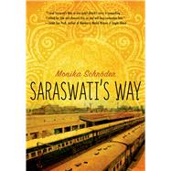 Saraswati's Way by Schroder, Monika, 9781250044204