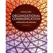 Organizational Communication by Miller, 9781285164205