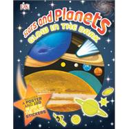 Stars and Planets: Glow in the Dark by DK Publishing, 9781465414205