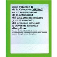 The Musac Collection: Museo De Arte Contemporaneo De Castilla Y Leon Coleccion by Doctor Roncero, Rafael, 9788496954205