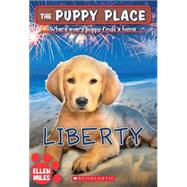 The Puppy Place #32: Liberty by Miles, Ellen, 9780545554206