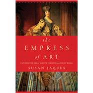 The Empress of Art by Jaques, Susan, 9781681774206