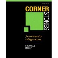 Cornerstones for Community College Success Plus NEW MyLab Student Success Update -- Access Card Package by Sherfield, Robert M.; Moody, Patricia G., 9780321944207