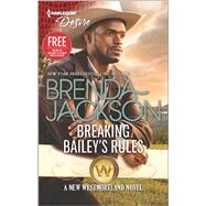 Breaking Bailey's Rules by Jackson, Brenda, 9780373734207