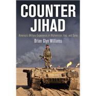 Counter Jihad by Williams, Brian Glyn, 9780812224207
