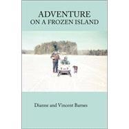 Adventure on a Frozen Island by BARNES DIANNE, 9781412094207