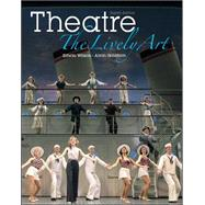 Theatre: The Lively Art by Wilson, Edwin; Goldfarb, Alvin, 9780073514208