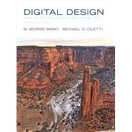 Digital Design by Mano, M. Morris R.; Ciletti, Michael D., 9780132774208