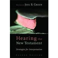 Hearing the New Testament by Green, Joel B., 9780802864208