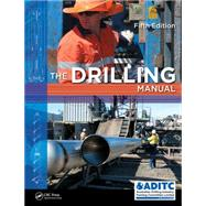 The Drilling Manual, Fifth Edition by Training Committee Limited; Au, 9781439814208