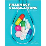 Pharmacy Calculations by Mary Powers, Janet B. Wakelin, 9781617314209