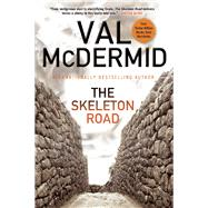 The Skeleton Road by McDermid, Val, 9780802124210