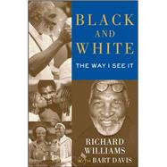 Black and White by Williams, Richard; Davis, Bart (CON), 9781476704210