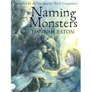 Naming Monsters by Eaton, Hannah, 9781908434210