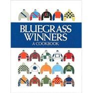Bluegrass Winners by Garden Club of Lexington, 9780961444211
