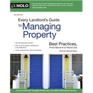 Every Landlord's Guide to Managing Property by Boyer, Michael, 9781413324211
