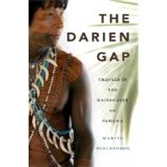 The Darien Gap: Travels in the Rainforest of Panama by Mitchinson, Martin, 9781550174212