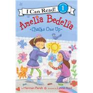 Amelia Bedelia Chalks One Up by Parish, Herman; Avril, Lynne, 9780062334213