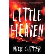 Little Heaven A Novel by Cutter, Nick; Gorham, Adam, 9781501104213