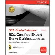 OCE Oracle Database SQL Certified Expert Exam Guide (Exam 1Z0-047) by O'Hearn, Steve, 9780071614214