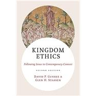 Kingdom Ethics by Gushee, David P.; Stassen, Glen H., 9780802874214