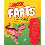 Jurassic Farts by Ripley, P. U.; Palmer, Evan, 9781452144214