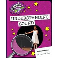 Understanding Sound by Orr, Tamra B., 9781633624214
