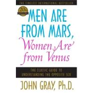 Men Are from Mars, Women Are from Venus: The Classic Guide to Understanding the Opposite Sex by Gray, John, 9780060574215