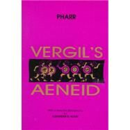 Vergil's Aeneid by Pharr, Clyde, 9780865164215