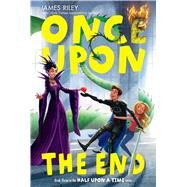 Once upon the End by Riley, James, 9781442474215