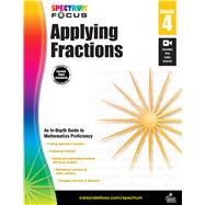 Applying Fractions, Grade 4 by Carson-Dellosa Publishing LLC, 9781483824215