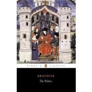 The Politics by Aristotle, 9780140444216