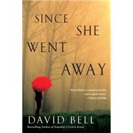 Since She Went Away by Bell, David, 9780451474216