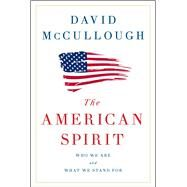 The American Spirit by McCullough, David, 9781501174216