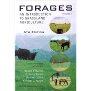 Forages Vol. 1 : An Introduction to Grassland Agriculture by Barnes, Robert F.; Nelson, C. Jerry; Collins, Michael; Moore, Kenneth J., 9780813804217