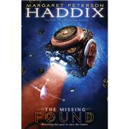 Found by Margaret Peterson Haddix, 9781416954217