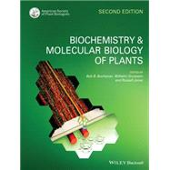 Biochemistry & Molecular Biology of Plants by Buchanan, Bob B.; Gruissem, Wilhelm; Jones, Russell L., 9780470714218