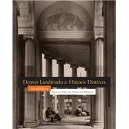 Denver Landmarks and Historic Districts by Noel, Thomas J., 9781607324218