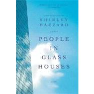 People in Glass Houses A Novel