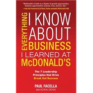 Everything I Know About Business I Learned at McDonalds by Facella, Paul; Genn, Adina, 9781259584220