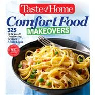 Comfort Food Makeovers by Taste of Home, 9781617654220